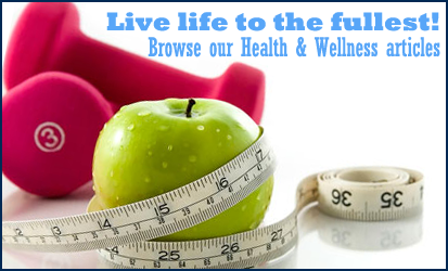 live life to the fullest with health and wellness tips